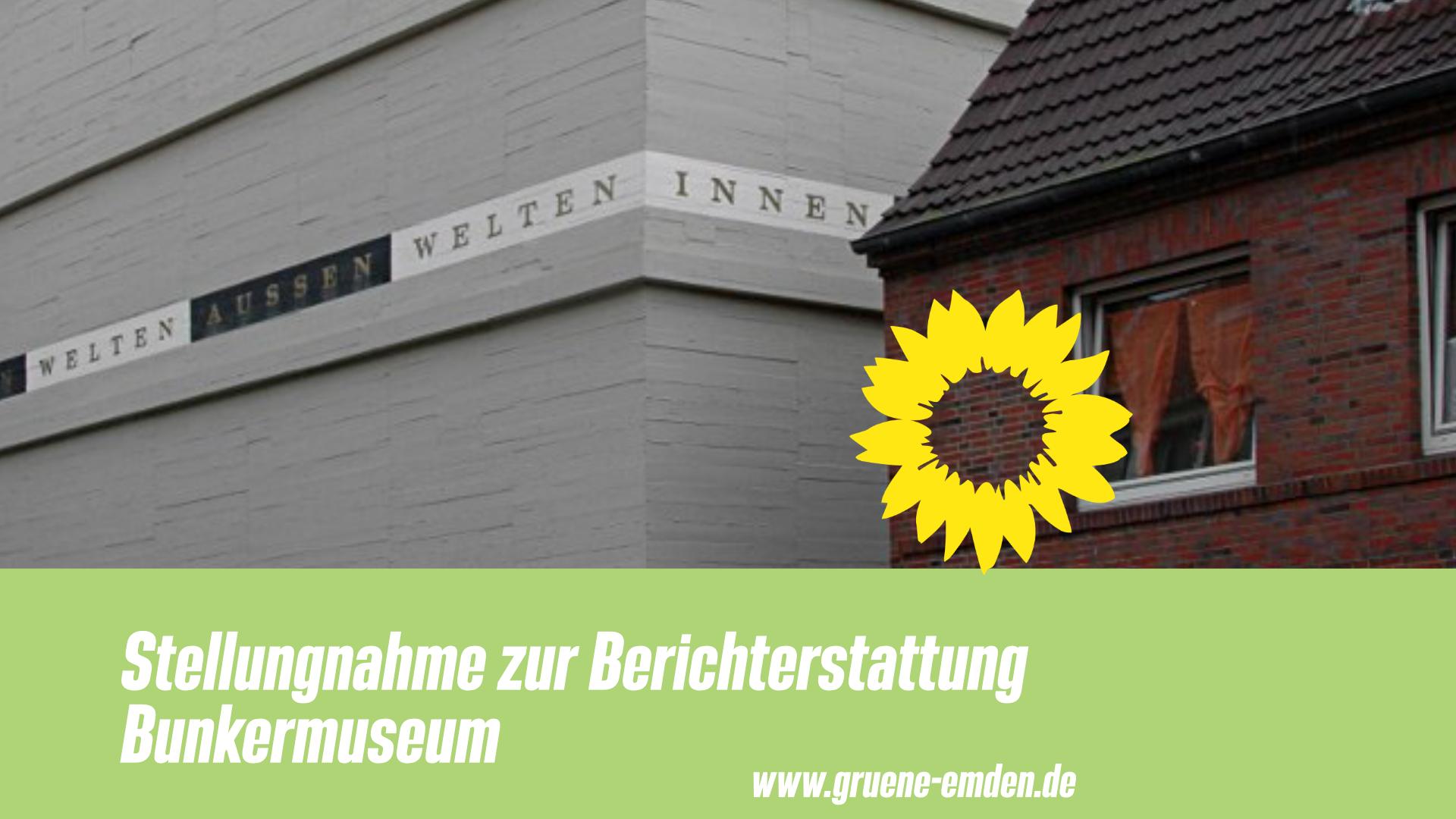 Stellungnahme zur Berichterstattung Bunkermuseum